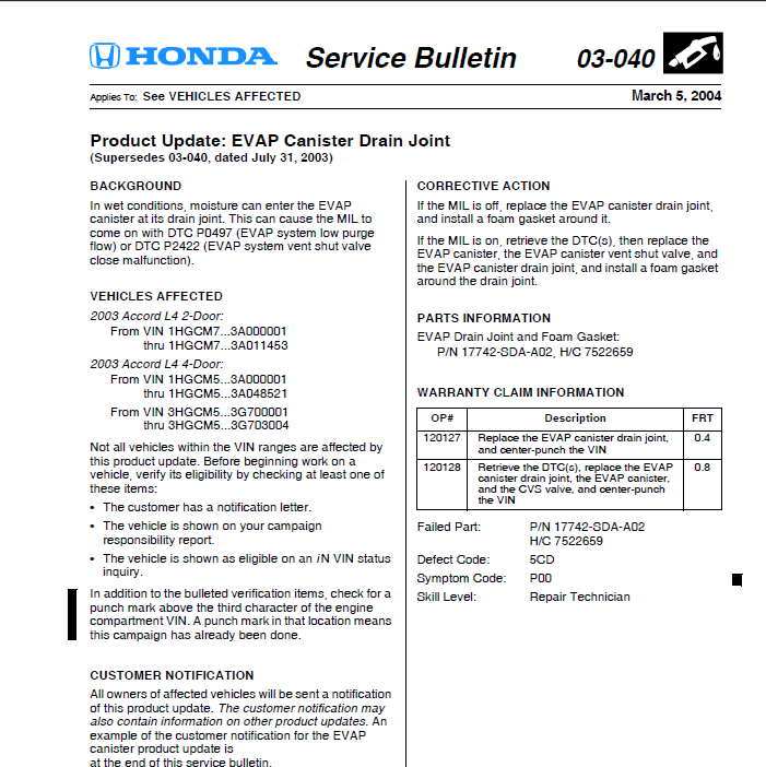 I have gotten a code of p0497 evap emission low purge for Honda service bulletin