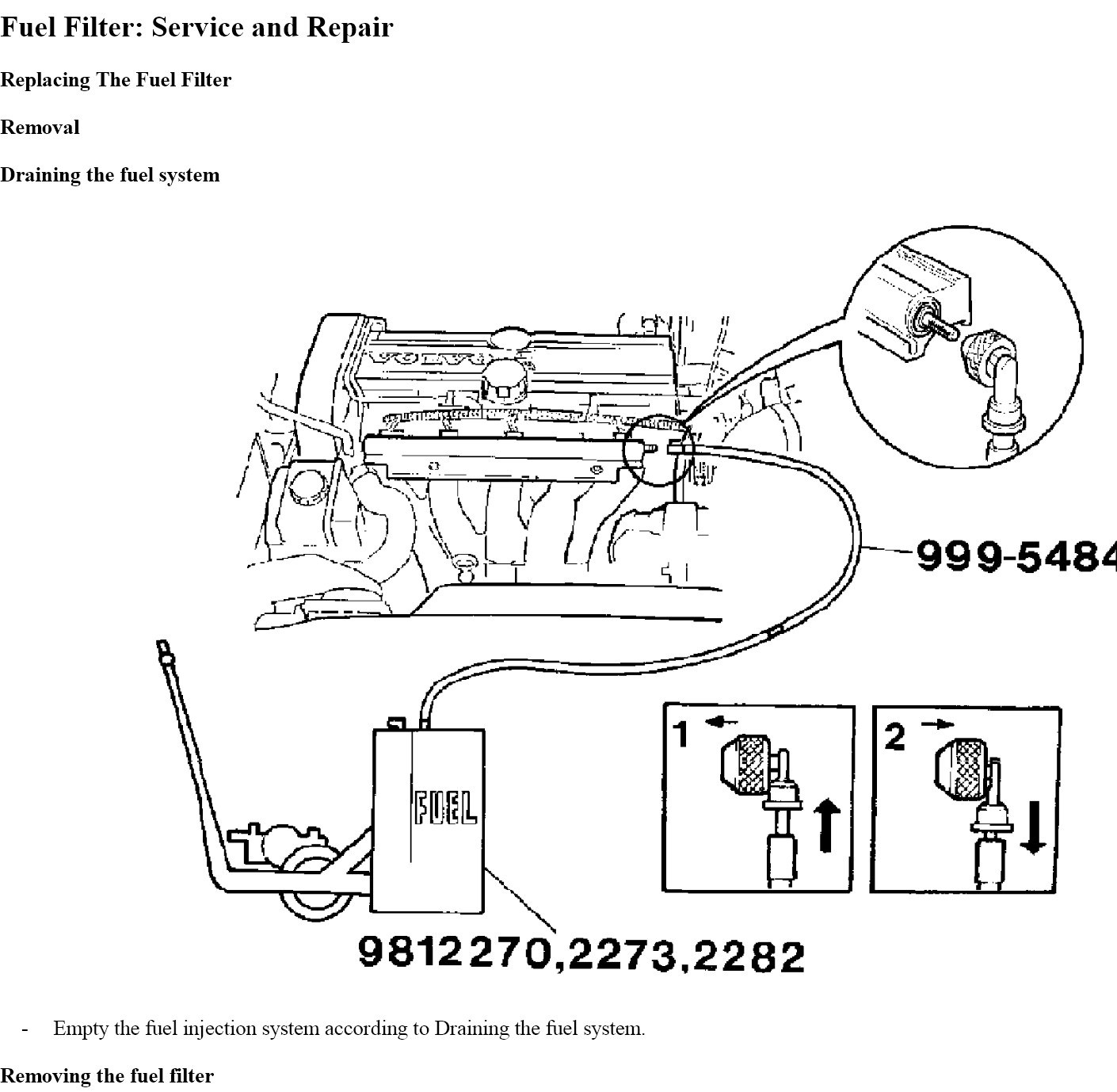where would the fuel filter in a 2001 chevy prism be