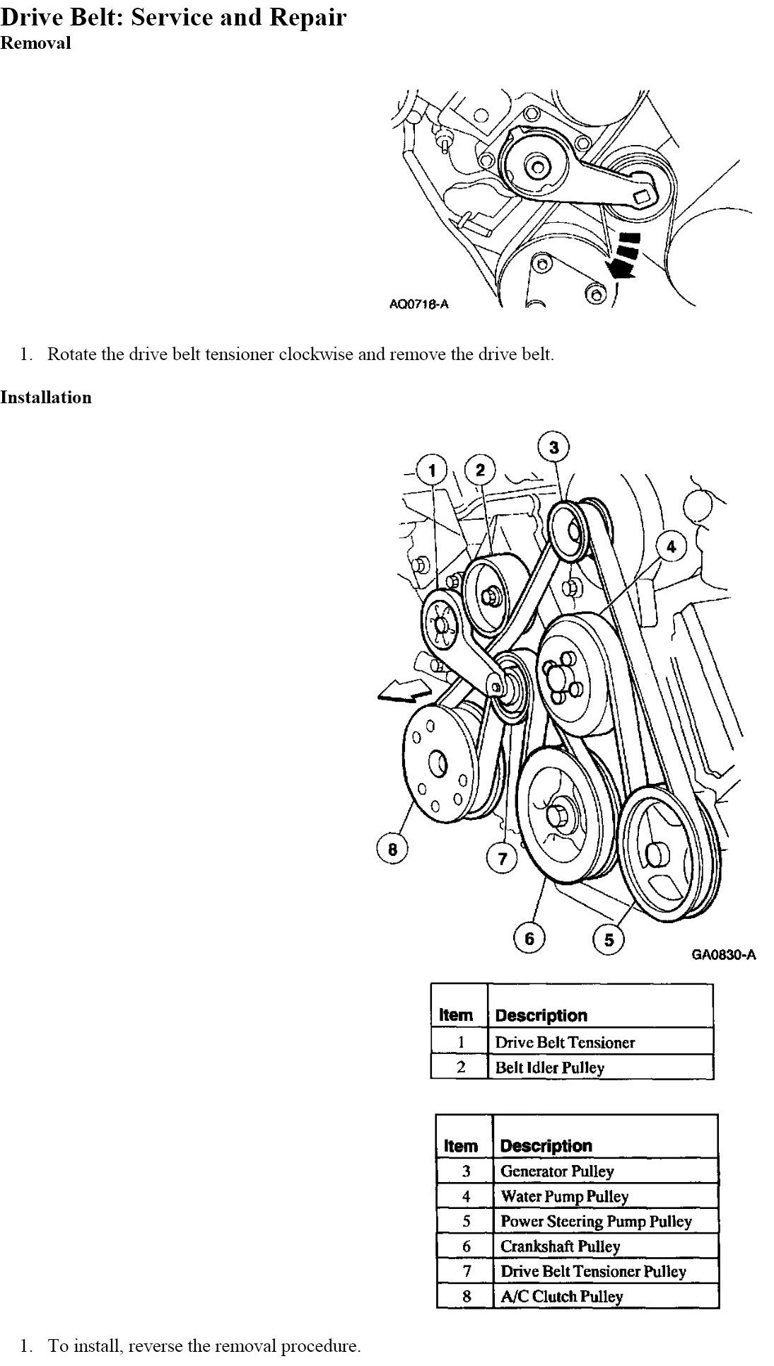 Need    diagram    for serpentine belt on 2000    ford    expedition    4      6L       engine