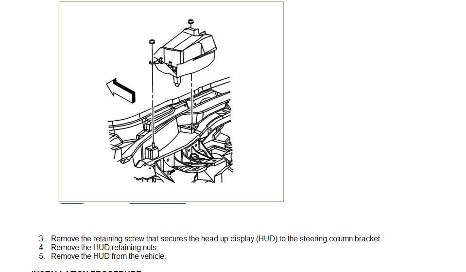 i am looking for the diagrams and instructions to remove and replace a heads up display in a