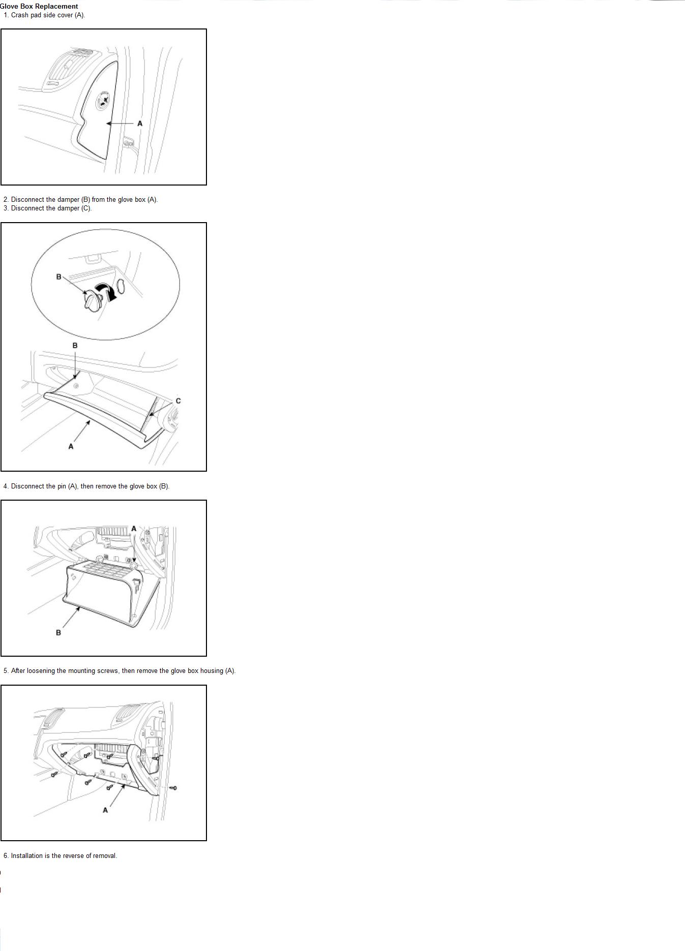 Kia Soul: Passenger Airbag (PAB) Module. Removal